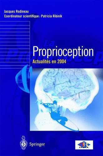 9782287212918: Proprioception: actualités 2004 (French Edition)