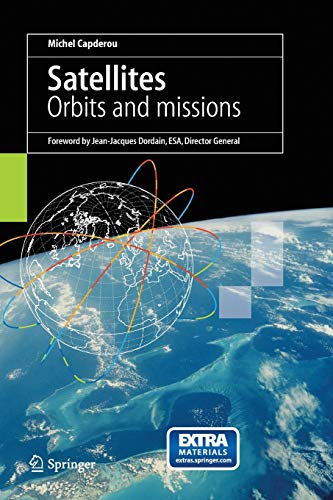 Satellites: Orbits and Missions: Capderou, Michel