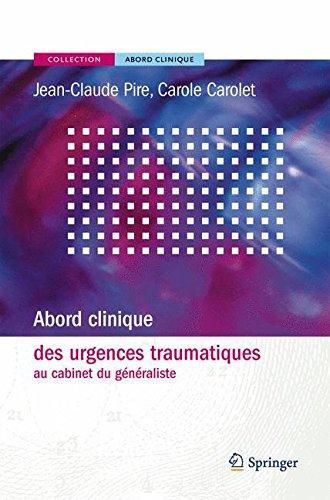 9782287251702: Abord clinique des urgences traumatiques au cabinet du généraliste (French Edition)
