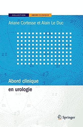 Abord clinique en urologie.: Cortesse, A.; A. Le Duc: