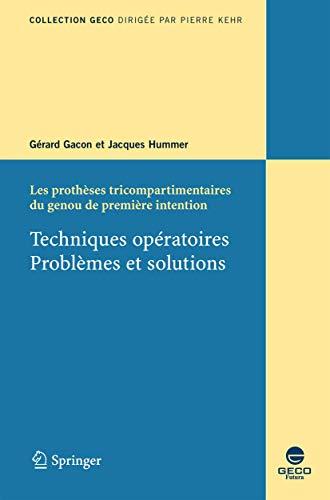 PROTHESES TRICOMPARTIMENTAIRES DU GENOU: GACON G /HUMMER