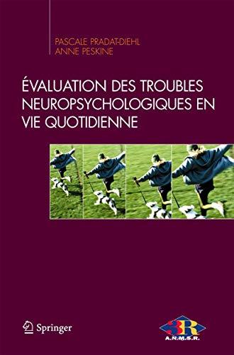 9782287343643: Evaluation des troubles neuropsychologiques en vie quotidienne