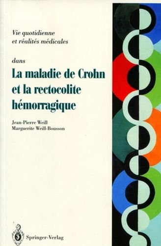 9782287595851: Maladie De Crohn Et Rectocolite Hemorragique: Questions - Reponses - Temoignages