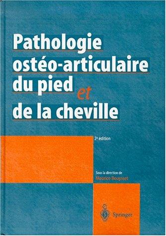 9782287596902: Pathologie osteo-articulaire du pied et de la cheville: Approche medico-chirurgicale (French Edition)