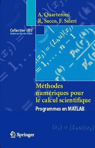 9782287597015: Méthodes numériques pour le calcul scientifique : Programmes en MATLAB