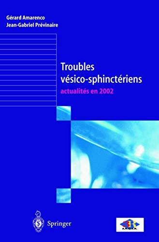 9782287597565: Troubles vesico-sphincteriens: actualites en 2002 (French Edition)
