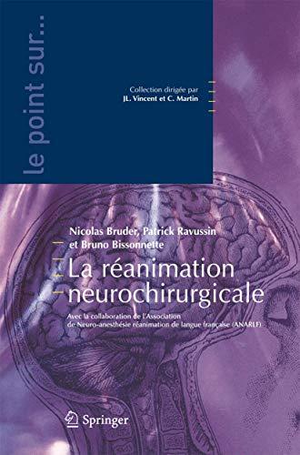 9782287681981: La réanimation neurochirurgicale