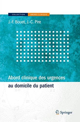 9782287720970: Abord clinique des urgences au domicile du patient (French Edition)