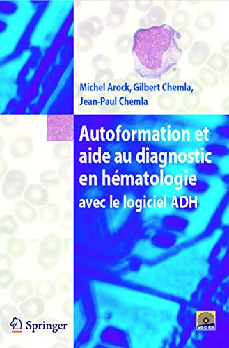9782287771354: Autoformation et aide au diagnostic en hématologie avec Logiciel ADH (French Edition)