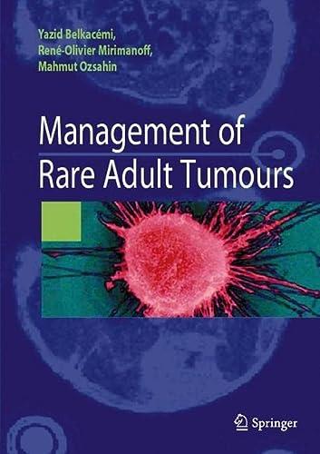 Management of Rare Adult Tumours (Paperback): Romain Bosc