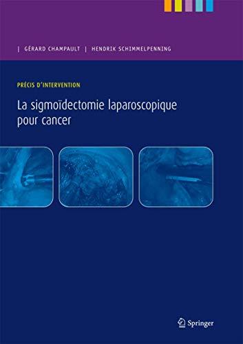 9782287928420: La sigmoidectomie laparoscopique pour cancer