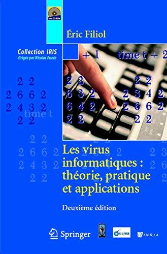 9782287981999: Les virus informatiques : théorie, pratique et applications