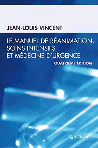 9782287990328: Le manuel de réanimation, soins intensifs et médecine d'urgence (French Edition)
