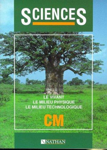 9782288821027: Sciences CM : le milieu vivant, le milieu physique, le milieu technologique