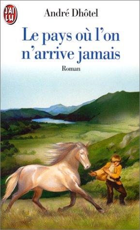 9782290000618: Le pays ou l'on n'arrive jamais: roman.