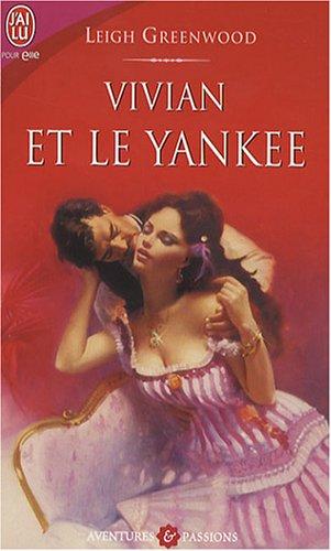 Vivian et le Yankee: Leslie Greenwood