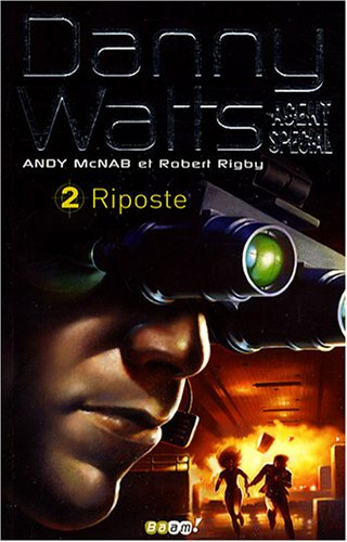 9782290001202: Danny Watts agent sp�cial, Tome 2 : Riposte