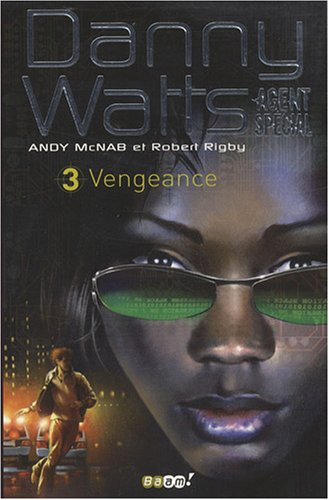 9782290001219: Danny Watts agent spécial, Tome 3 : Vengeance