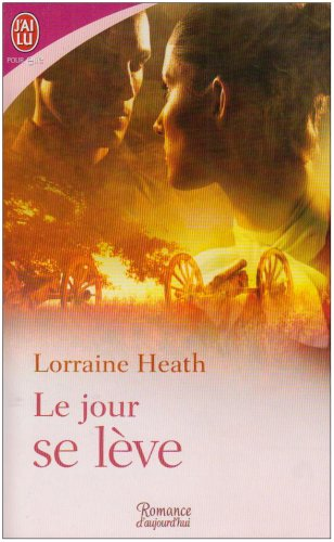 Le Jour SE Leve (French Edition) (2290001848) by Heath, Lorraine