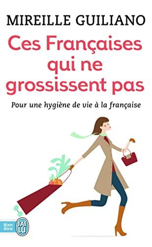 9782290001943: Ces Françaises qui ne grossissent pas: Comment font-elles ?