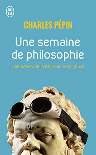 9782290002995: Une semaine de philosophie : 7 Questions pour entrer en philosophie