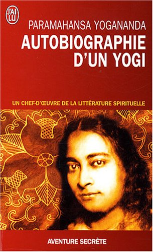 Autobiographie d'un yogi (French Edition) (9782290003329) by PARAMAHANSA YOGANANGA