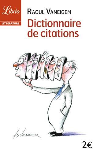 9782290003350: Dictionnaire de citations : Pour servir au divertissement et � l'intelligence du temps