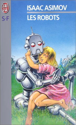9782290004531: Les robots (J'ai lu Science-fiction)