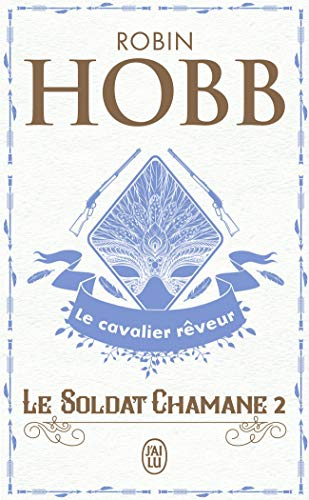 9782290004630: Le Soldat chamane, Tome 2 : Le cavalier rêveur