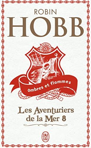 Les Aventuriers de la mer, Tome 8: Robin Hobb