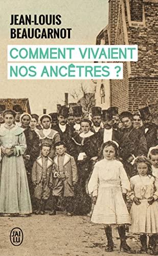 9782290004784: Comment vivaient nos ancêtres ? (French Edition)