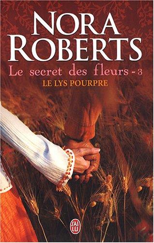9782290004791: Le Secret DES Fleurs 3/Le Lys Pourpre (French Edition)