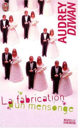 9782290004890: La Fabrication D'UN Mensonge (French Edition)