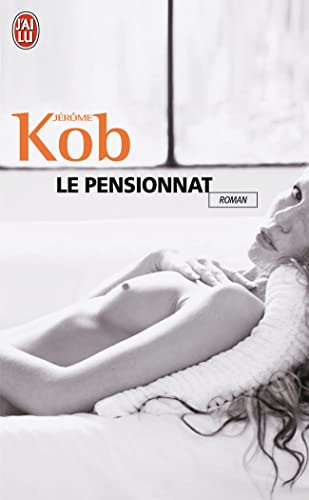 Le Pensionnat (French Edition): Kob, Jerome