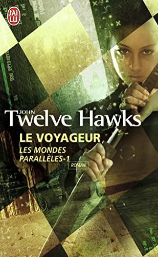 9782290005583: Les Mondes Parallèles, Tome 1 : Le voyageur