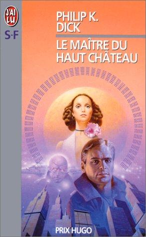 9782290005675: Le Maitre Du Haut Chateau (French Edition)