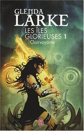 9782290005729: Les Iles Glorieuses, Tome 1 : Clairvoyante