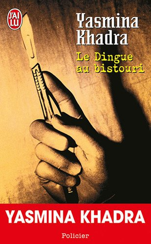 9782290006726: Le Dingue Au Bistouri (French Edition)