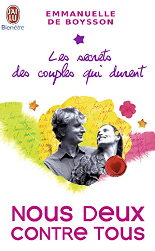 9782290007013: Les secrets des couples qui durent : Tome 3, Nous deux contre tous