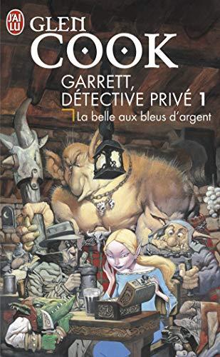 Garrett, détective privé, Tome 1: La belle aux bleus d'argent (9782290008225) by Glen Cook