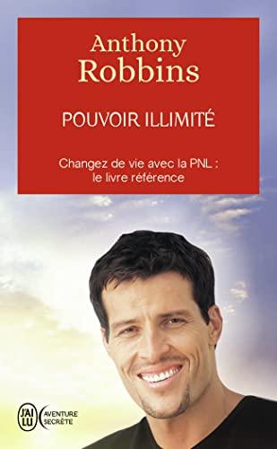 9782290008553: Pouvoir illimité - Changez de vie avec la PNL : le livre référence