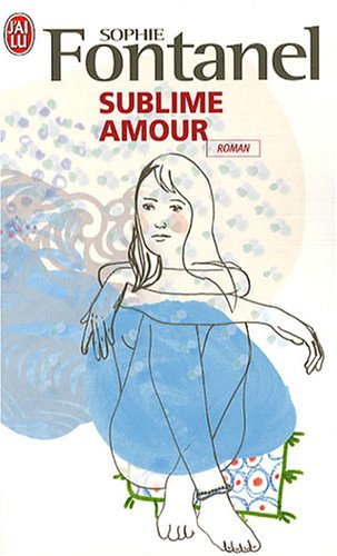 9782290008676: Sublime Amour (French Edition)