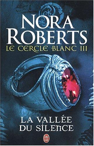 9782290009178: Le Cercle Blanc - 3 - la Vallee du Silence