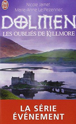 9782290009499: Dolmen: Les Oublies De Killmore (French Edition)