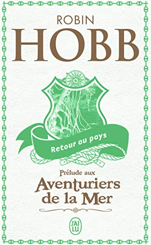 Retour au pays (French Edition) (2290009636) by Robin Hobb