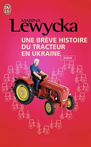 9782290010921: Une Breve Histoire Du Tracteur En Ukraine (French Edition)