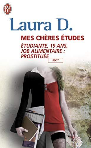 9782290011270: Mes ch�res �tudes : Etudiante, 19 ans. Job alimentaire : prostitu�e