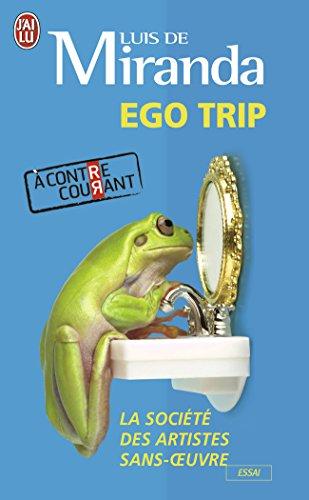 9782290011294: Ego trip : La soci�t� des artistes sans oeuvre