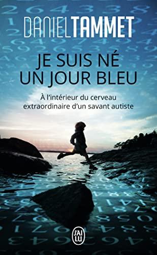 9782290011430: Je Suis Ne Un Jour Bleu (Documents) (French Edition)