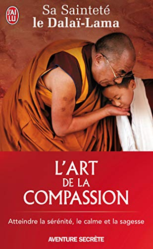 L'Art De LA Compassion (French Edition) (2290011894) by Dalai Lama; Vreeland, Nicholas